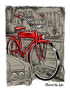 Choose the Bike — Adam Turman Bicycle Illustration, Bicycle Quotes, Cycling Holiday, Bike Poster, Urban Bike, Cool Skateboards, Bicycle Art, Bike Style, Cycling Art