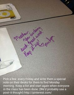 Task 5- Positive expectations- Positive Reinforcement- I think it is really important to take the time in your day to do little things like this and also verbally reinforce students postively many times through out the day.(Obviously only when it is deserved) This build a good student teacher relationship and a positive environment.