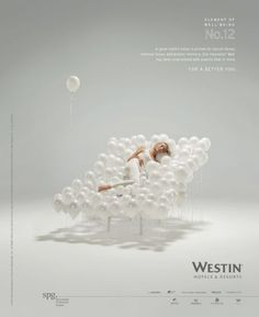Westin Hotels: Element of well-being Advertising Agency: BBH, New York, USA Ads Creative, Creative Posters, Creative Advertising, Print Advertising, Print Ads, Advertising Campaign, Japan Advertising, Hotel Advertisement, Hotel Ads