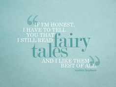 Fairy tales.....