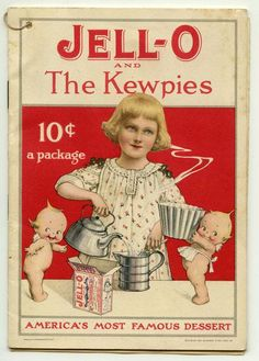 Cover artwork for Jell-O and The Kewpies illustrated cookbook, United States, 1915, published by American Lithograph Co. for the Genesee Pure Food Co.