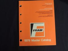 1979 Fram Master Catalog Oil Air Gasoline Fuel Coolant Filters Wiper Blades  #Fram