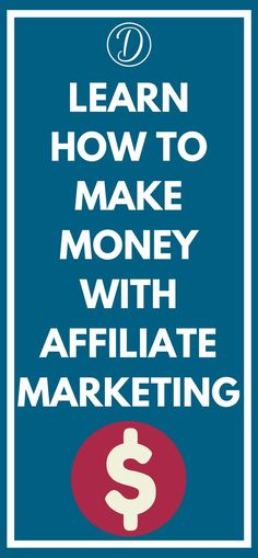 learn how to make money with affiliate marketing #affiliate marketing