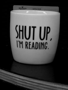 Tais-toi, je suis entrain de lire. by Veronika ♛ | We Heart It