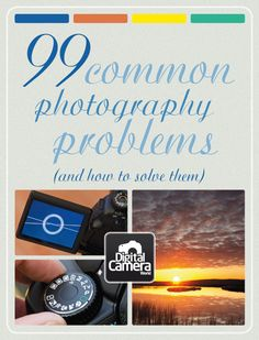 99 Common Photography Problems (and how to solve them) by jmeyer. http://www.digitalcameraworld.com/2012/05/04/99-common-photography-problems-and-how-to-solve-them/