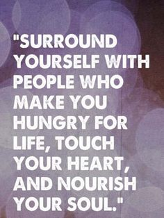 Surrounded yourself