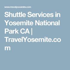 Shuttle Services in Yosemite National Park CA | TravelYosemite.com