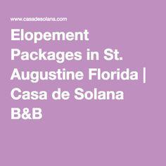 Elopement Packages in St. Augustine Florida | Casa de Solana B&B