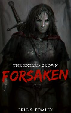 Cover art for Forsaken. A short fantasy story about a vagrant princes. The first in a series.