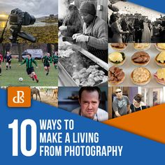 10 Ways to Make a Living from Photography (Digital Photography School) Photography Editing, Event Photography, Photography Business, Editorial Photography, Portrait Photography, The Game Is Over, What Image, Digital Photography School, Commercial Photography