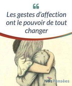 Les gestes d'affection ont le pouvoir de tout changer Les gestes #d'affection ont le pouvoir de tout changer quand survient le moment, alors ne reportez pas à demain #l'affection que vous pouvez offrir #aujourd'hui! #Emotions