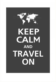 vintage travel poster Be the light. Keep calm and travel on. Keep Calm Quotes, Quotes To Live By, Life Quotes, Oh The Places You'll Go, Places To Travel, Travel Stuff, I Want To Travel, Future Travel, World Traveler