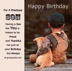 Happy birthday to grown son birthday wishes for son birthday for a precious son having a son like you is reason to be proud and thankful not just on your birthday but always free birthday cards for son bookmarktalkfo Gallery