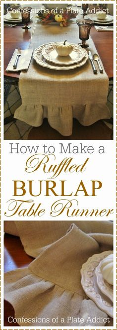 CONFESSIONS OF A PLATE ADDICT How to Make a Ruffled Burlap Table Runner Burlap Projects, Fall Projects, Burlap Crafts, Sewing Projects, Sewing Crafts, Sewing Ideas, Table Runner Tutorial, Table Runner Pattern, Burlap Runners