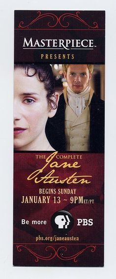 Masterpiece Theater Jane Austen...I loved this the last time..Hope it is coming back!