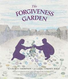 The Corner On Character: PPBF: The Forgiveness Garden
