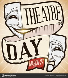 Commemorative retro design with tragedy and comedy masks with greeting ribbon promoting Theatre Day celebration in March Free Vector Images, Vector Free, World Theatre Day, Art Corner, Retro Design, Birds In Flight, Comedy, Celebration, How To Draw Hands