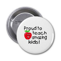 Proud To Teach Amazing Kids (Apple) Buttons