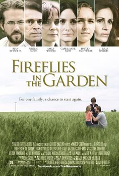 """Fireflies in the garden.  """"Having a son is not the same as being a father"""""""
