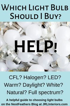 The lightbulb aisle is a vast and confusing place these days - this will help! Choosing Light Bulbs, Led Fluorescent, Lightbulbs, Natural Light, Posts, Entertaining, Blog, Ideas, Lamps