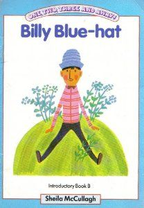 One, Two, Three and Away: Billy Blue hat.Introductory Book B 1980s Childhood, My Childhood Memories, Kids Reading Books, 80s Kids, My Memory, Vintage Books, My Children, Growing Up, Childrens Books