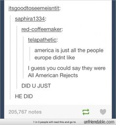 """""""Tumblr - Oh, Yes he did"""" Perfect!"""