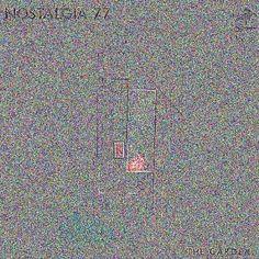 Nostalgia 77 - The Garden