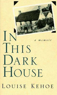 In This Dark House: A Memoir by Louise Kehoe, http://www.amazon.com/dp/0805241221/ref=cm_sw_r_pi_dp_H2u-qb053BSCW