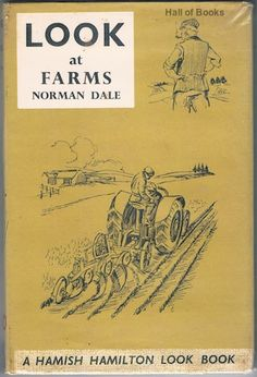 Look At Farms, Norman Dale