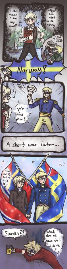 """union between Norway and Sweden part 2 by Kazekamichan. In 1814, Norway declared himself an independent Nation, but Sweden, having been promised Norway in return for beating Napoleon, was like """"no"""". Norway therefore went into a union with Sweden that lasted until 1905."""