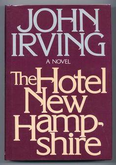 John Irving's The Hotel New Hampshire