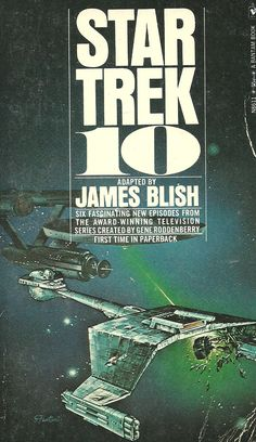 A Chilling Journey Through Worlds Beyond Imagination: Remembering James Blish's Star Trek Books - Flashbak Fiction Movies, Science Fiction Books, Sci Fi Movies, Pulp Fiction, Star Trek Books, Star Trek Series, Star Trek Beyond, Idioma Klingon, Star Trek Starships