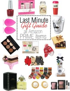 Last Minute Gift Guide: all items are Amazon Prime with free 2 day shipping so you will have them before Christmas.