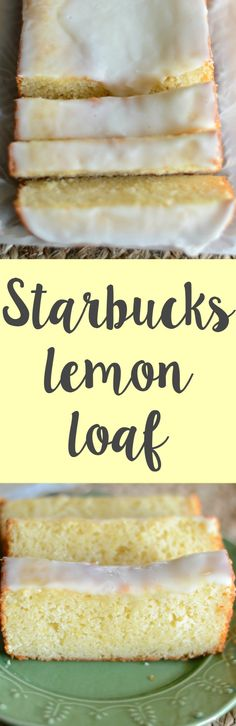 Make your own Starbucks lemon loaf at home! Super easy recipe that you can enjoy any time! Lemon Desserts, Lemon Recipes, Easy Desserts, Sweet Recipes, Delicious Desserts, Dessert Recipes, Yummy Food, Copycat Recipes, Cupcakes
