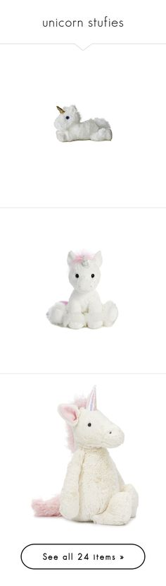 """unicorn stufies"" by sapphirejones ❤ liked on Polyvore featuring fillers, toys, home, accessories, fillers - white, stuffed animals, baby, filler, cream and kids toys plush toys"
