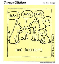 (2019-02) Hundedialekter Savage Chickens, Sticky Notes, Cartoon, Comics, Funny, Dogs, Animals, Fictional Characters, Animales