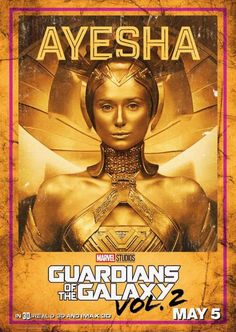 Guardians of the Galaxy Vol 2 character posters. - 11 to 11 - Ayesha