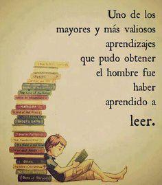 El mayor aprendizaje del hombre ha sido aprender a #leer vía @Luis Giles Urdampilleta
