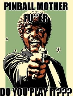 Pinball--Pulp Fiction-style!!!