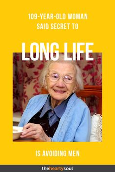 109-Year-Old Woman Said Secret to Long Life Is Avoiding Men