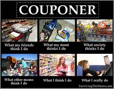 "Forgot to add What the person working the register things you do: ""F*ck, here comes a crazy coupon bitch..."""