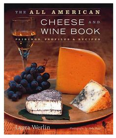 One Kings Lane - Just Because - The All American Cheese and Wine Book