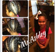 MS. ASHLEY - LITTLE GIRL HAIRSTYLES / BRAIDS / PONY TAIL / UP DO / KIDS / GIRL / HAIR / PROTECTIVE HAIRSTYLE / NATURAL HAIRSTYLE / SCALP BRAIDS