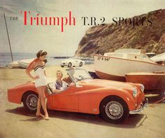 Retro Motor Car Ads - USA brochure for the Triumph TR2 (1953-55). Close to 450,000 Triumph sports cars would be sold in the USA over the next thirty years.