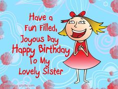 Happy-Birthday-Wishes-For-Sister-8.jpg (640×480)