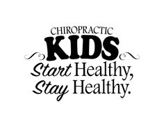 This black or white x vinyl decal features a simple phrase about healthy chiropractic kids. For best results, decals must be installed on smooth surfaces or lightly / minimally textured surfaces only. Chiropractic Quotes, Chiropractic Therapy, Chiropractic Clinic, Family Chiropractic, Chiropractic Wellness, Benefits Of Chiropractic Care, Healthy Kids, How To Stay Healthy, Chiropractic Office Design