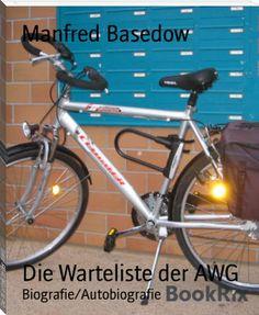 Manfred Basedow: Die Warteliste der AWG