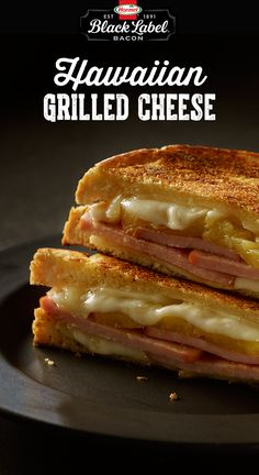 Hawaiian Grilled Cheese and Black Label Bacon Canadian Bacon.