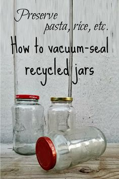 Home Canning Recipes, Canning Tips, Oven Canning, Pressure Canning, Vacuum Seal Jars, Food Saver Vacuum Sealer, Canning Food Preservation, Preserving Food, Recycled Jars