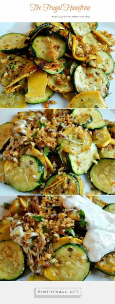 Summer Squashes with Herbed Yogurt Sauce - Start with a simple saute, and stop there if you want. But add a few breadcrumbs & it's great. A little cheese - even better! And while you're at it, maybe an herbed yogurt sauce! http://frugalhausfrau.com/2015/01/14/summer-squashes-with-herbed-yogurt-sauce/